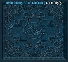 Ryan Adams - Cold Roses