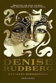 En ny genre för Denise Rudberg...