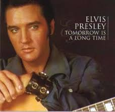 Elvis Presley - Tomorrow Is A Long Time