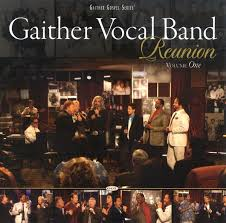 Gaither Vocal Band - Reunion, Vol. 1
