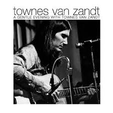 Townes Van Zandt - Second Lovers Song