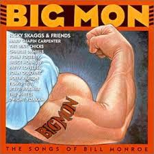 Dolly Parton - Big Mon - The Songs Of Bill Monroe