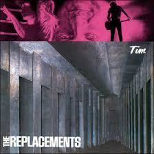 Replacements - Tim