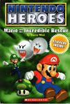 mario and the incredible rescue
