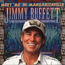 Jimmy Buffett - Meet Me In Margaritaville: The Ultimate Collection