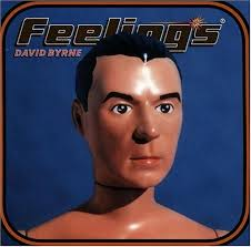 feelings david byrne