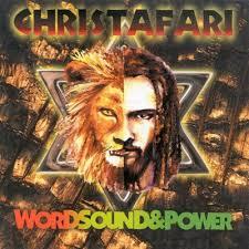 Christafari - Words Sound & Power
