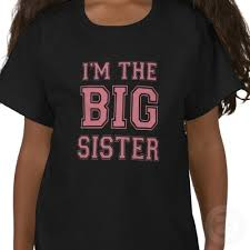im the big sister t shirt