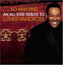 Celine Dion - So Amazing: An All-Star Tribute To Luther Vandross