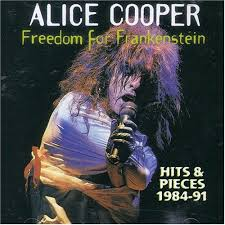 Alice Cooper - Freedom For Frankenstein