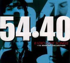 54 40 radio love songs