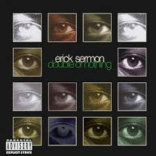 Erick Sermon - Set It Off