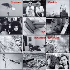 Graham Parker - 12 Haunted Episodes