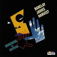 Barclay James Harvest - Sorcerers And Keepers