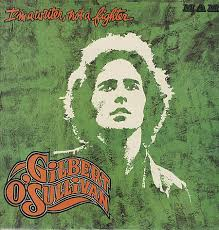 Gilbert O'sullivan - I'm A Writer Not A Fighter