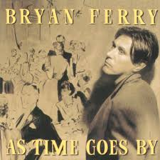 brian ferry as time goes by