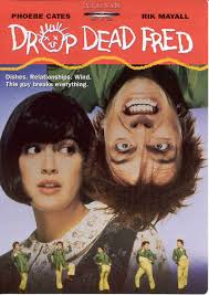 drop dead fred movies