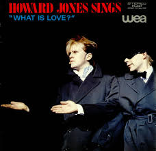 Howard Jones - Howard Jones Sings What Is Love?