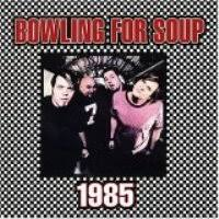 Bowling For Soup - 1985 (Single)