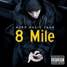 Soundtracks - Eminem - 8 Mile