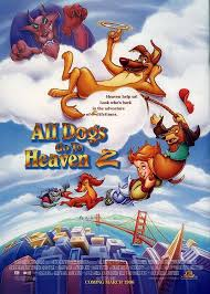 all dogs go heaven
