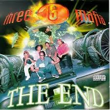 Three 6 Mafia - The End