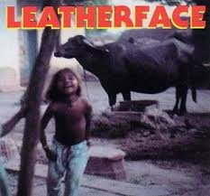 Leatherface - Lorrydrivers Son