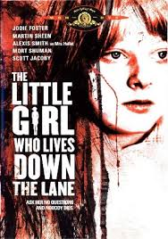 little girl who lived down the lane