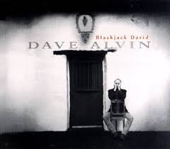 dave alvin blackjack david