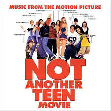 Soundtracks - Not Another Teen Movie
