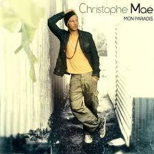 christophe mae mon paradis