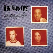 ben folds five whatever