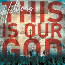 Hillsong - This Is Our God