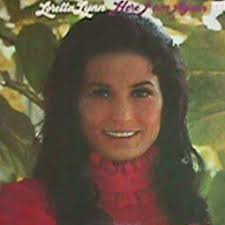 Loretta Lynn - Here I Am Again