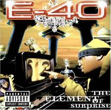 E-40 - The Element Of Surprise (disc 1)