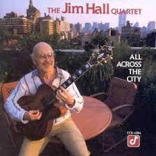 jim hall all across the city