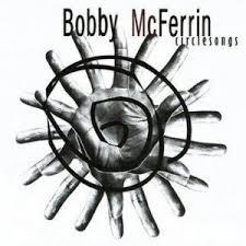 bobby mcferrin circlesongs