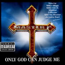 Master P - Only God Can Judge Me