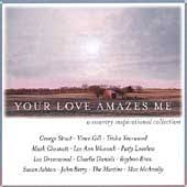 Various Artists - Your Love Amazes Me