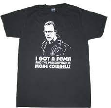 more cow bell tshirt