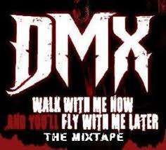 DMX - Walk With Me Now & You'll Fly With Me Later