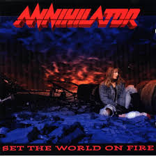Annihilator - Set The World On Fire