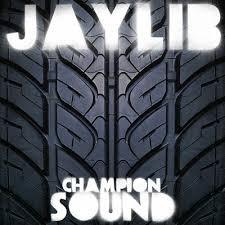 jaylib champion sound