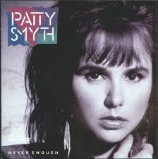 patty smyth never enough