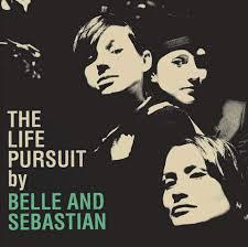 belle sebastian life pursuit