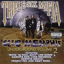 Three 6 Mafia - Club Memphis: Underground Vol. 2
