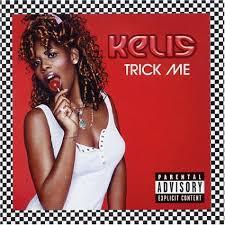 Kelis - Trick Me Pt.1
