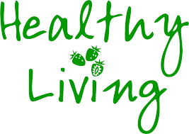 a healthy living