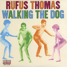 Rufus Thomas - Walkin' The Dog