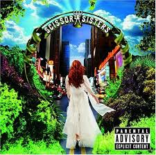 Scissor Sisters - Filthy / Gorgeous